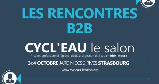 Rencontres B2B - Cycl'Eau Strasbourg