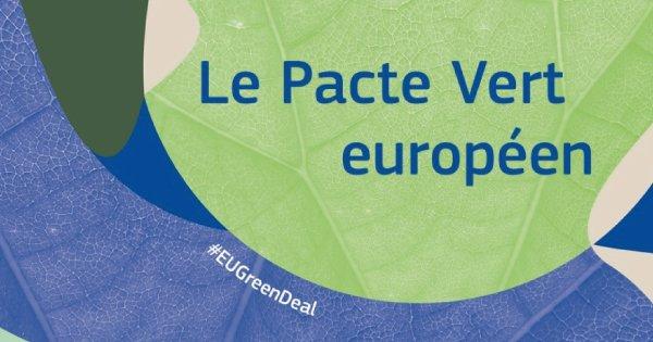 Décryptage : Le Green Deal Européen, quelles opportunités pour vous ?